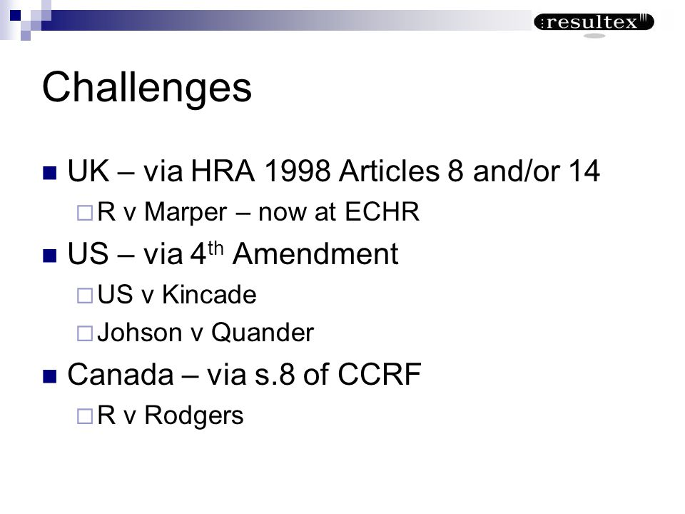 Challenges UK – via HRA 1998 Articles 8 and/or 14