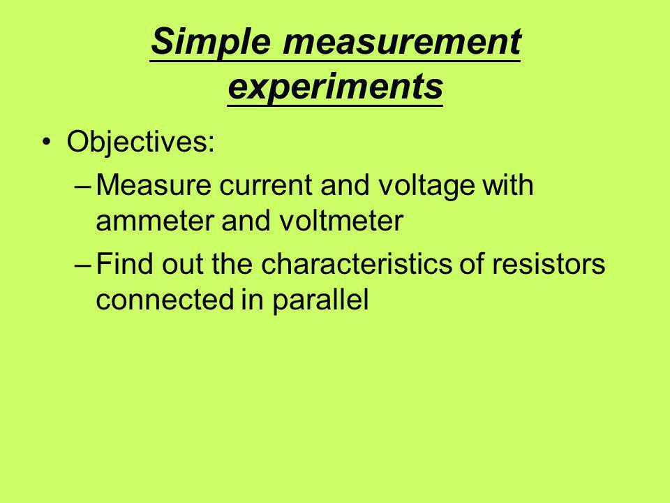 Simple measurement experiments