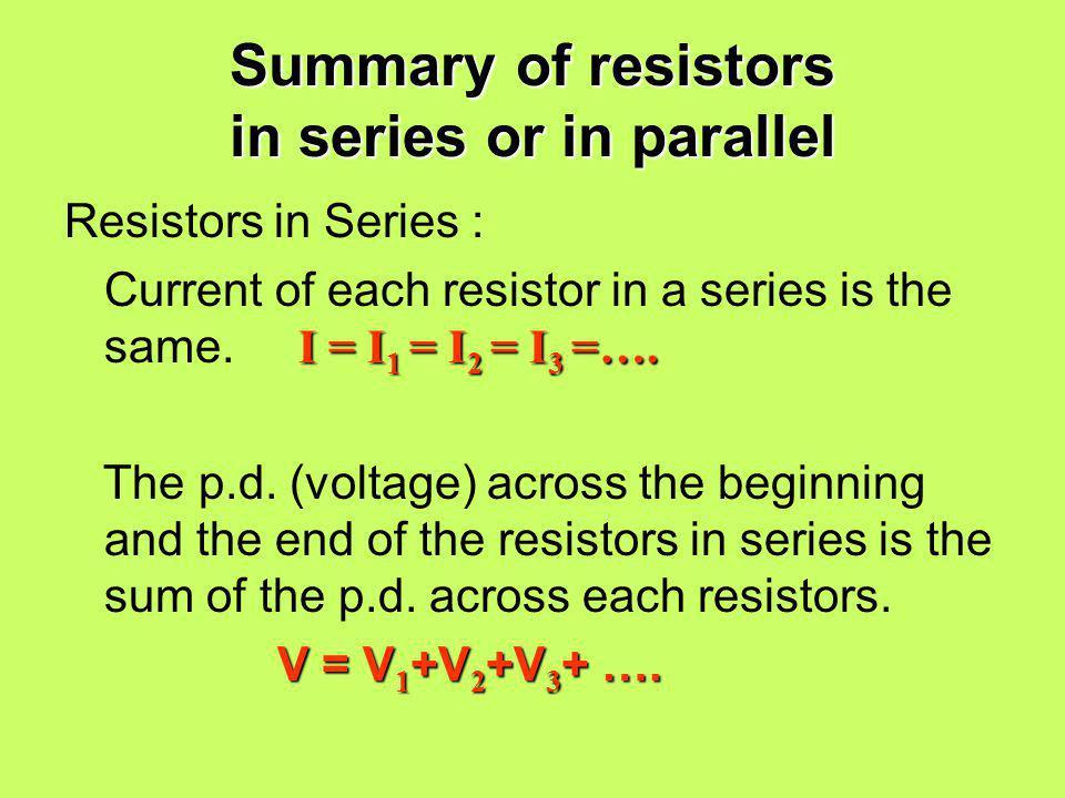 Summary of resistors in series or in parallel