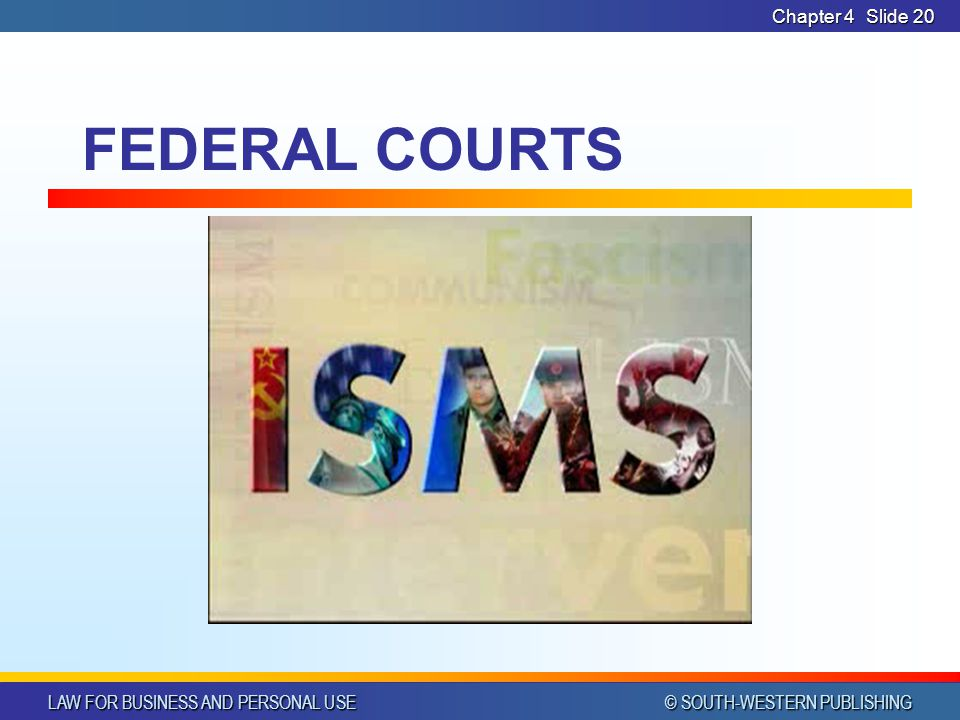 Chapter 4 FEDERAL COURTS