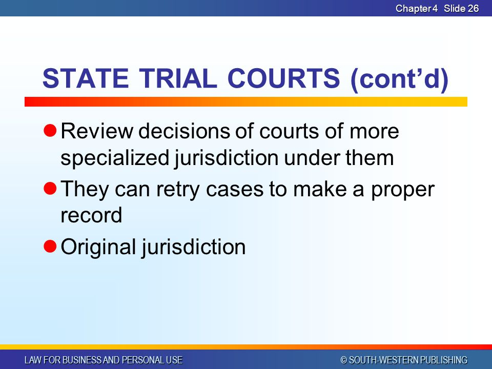 STATE TRIAL COURTS (cont'd)