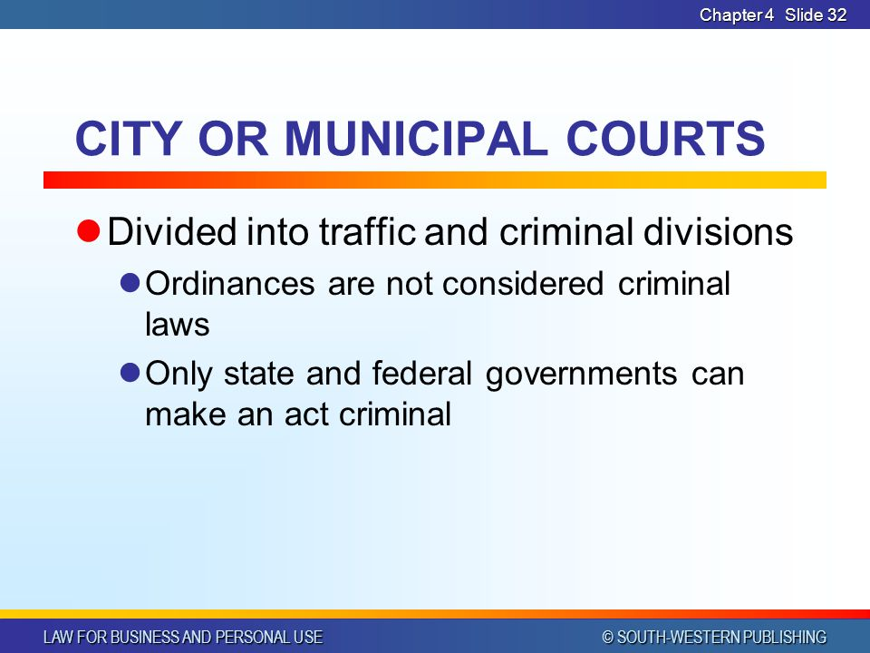 CITY OR MUNICIPAL COURTS