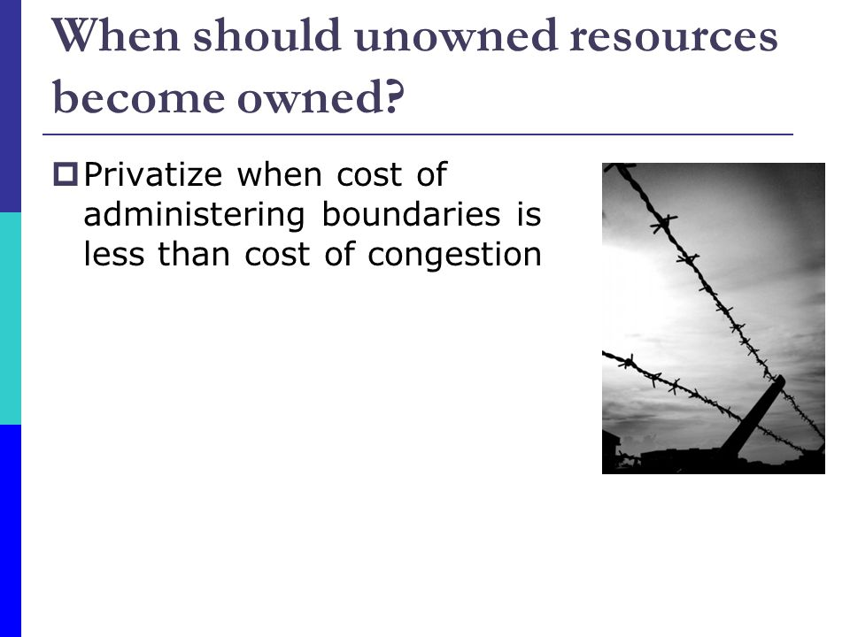 When should unowned resources become owned