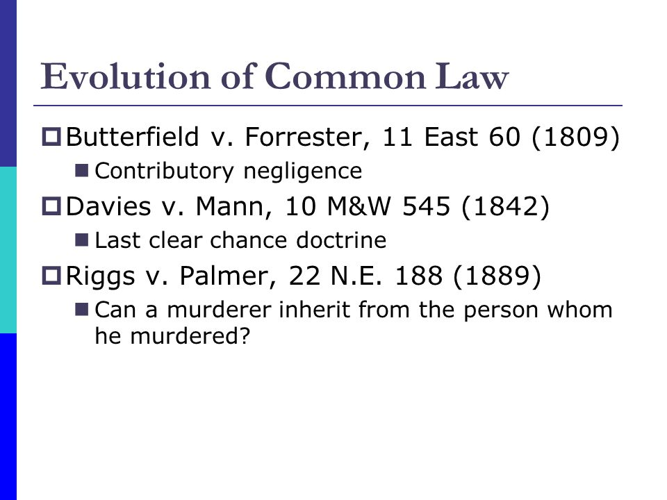 Evolution of Common Law