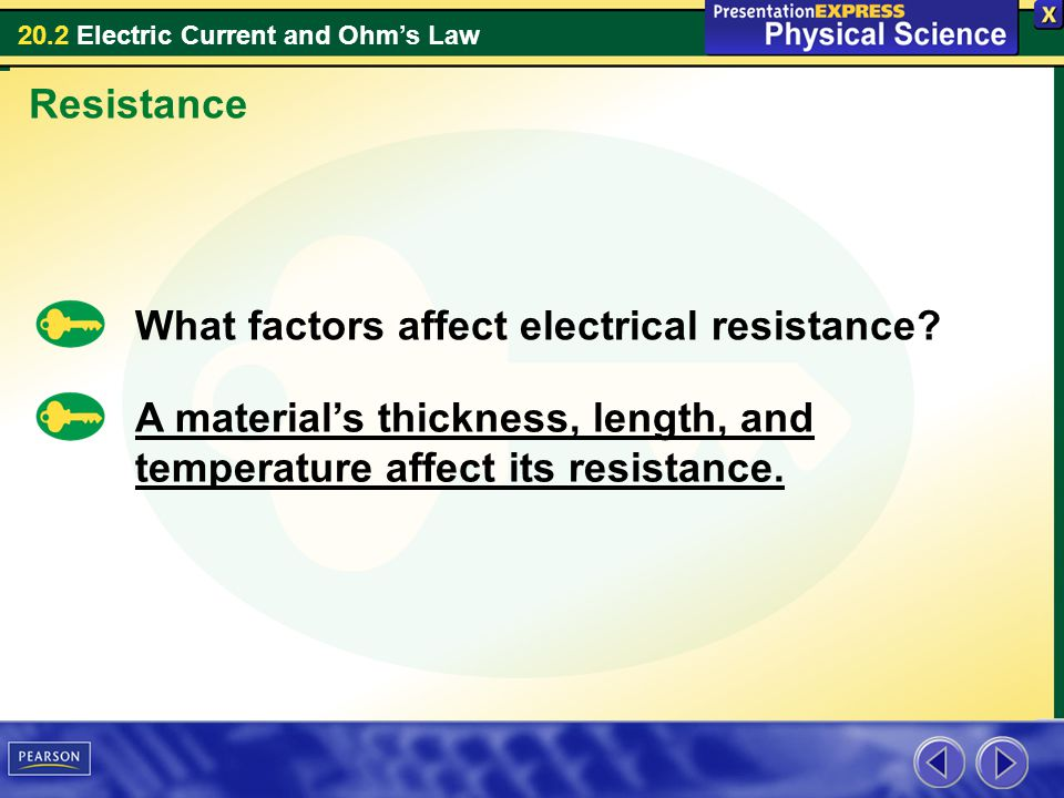 Resistance What factors affect electrical resistance.