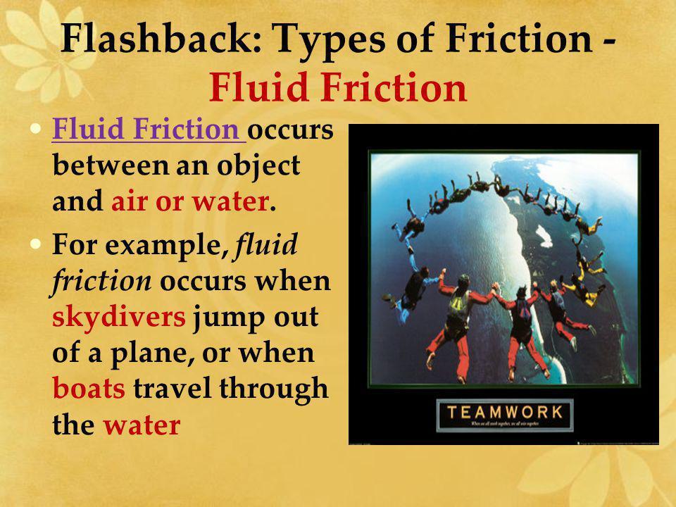 Flashback: Types of Friction - Fluid Friction