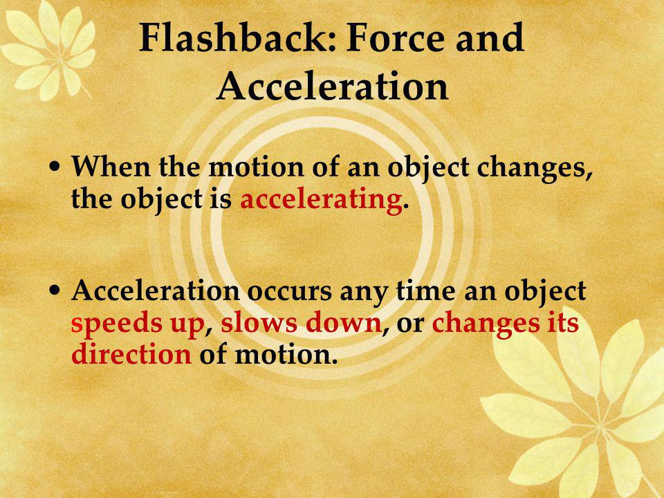 Flashback: Force and Acceleration