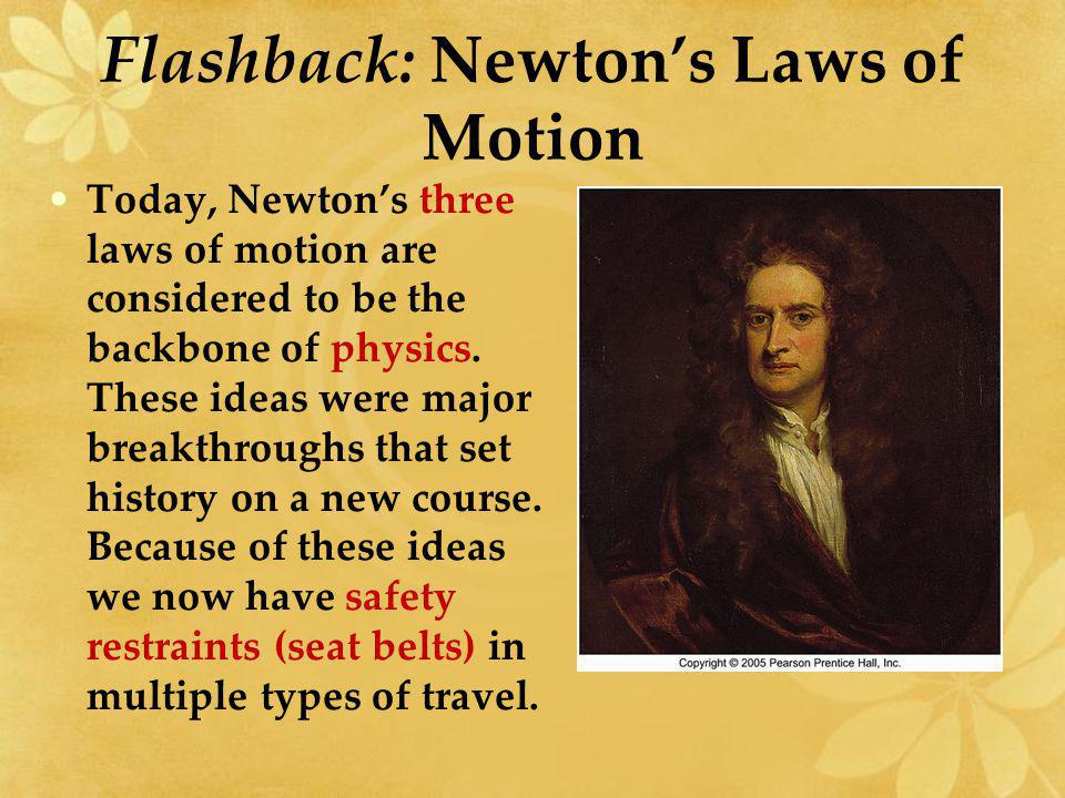 Flashback: Newton's Laws of Motion
