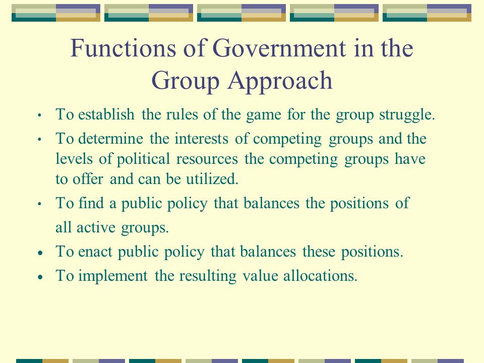 Functions of Government in the Group Approach
