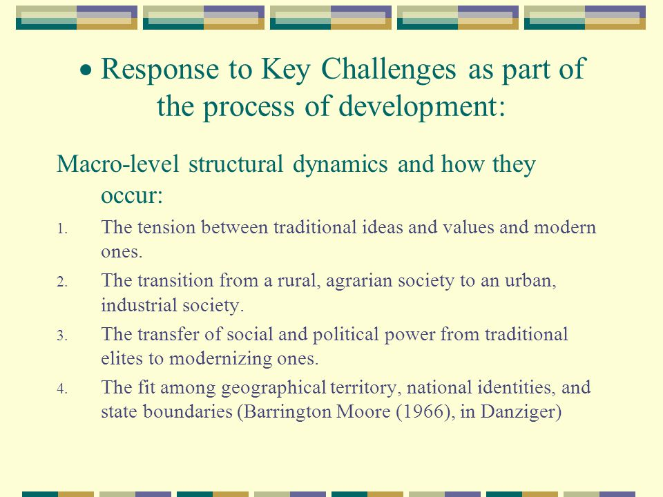  Response to Key Challenges as part of the process of development: