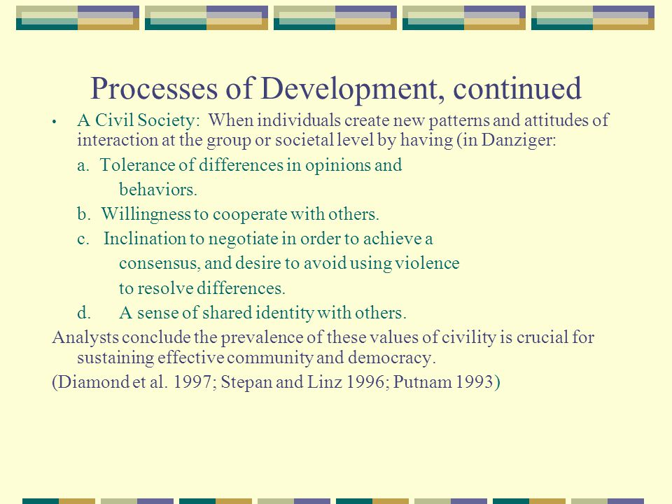 Processes of Development, continued