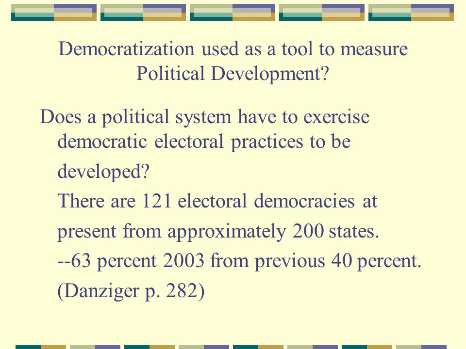 Democratization used as a tool to measure Political Development