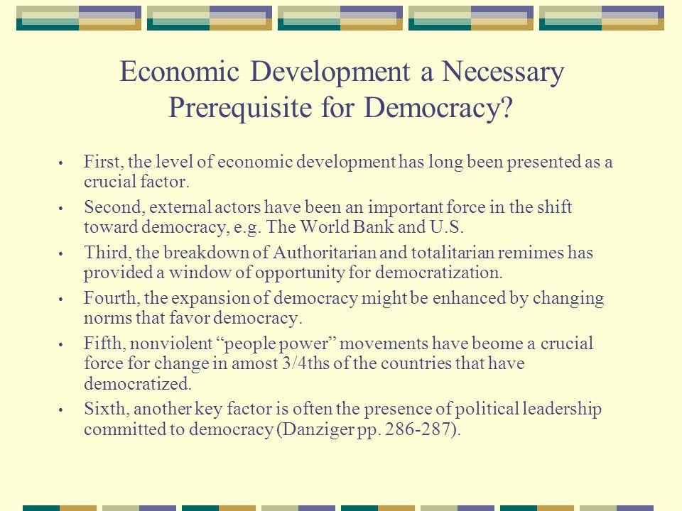Economic Development a Necessary Prerequisite for Democracy