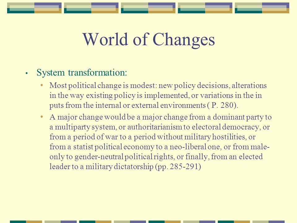 World of Changes System transformation: