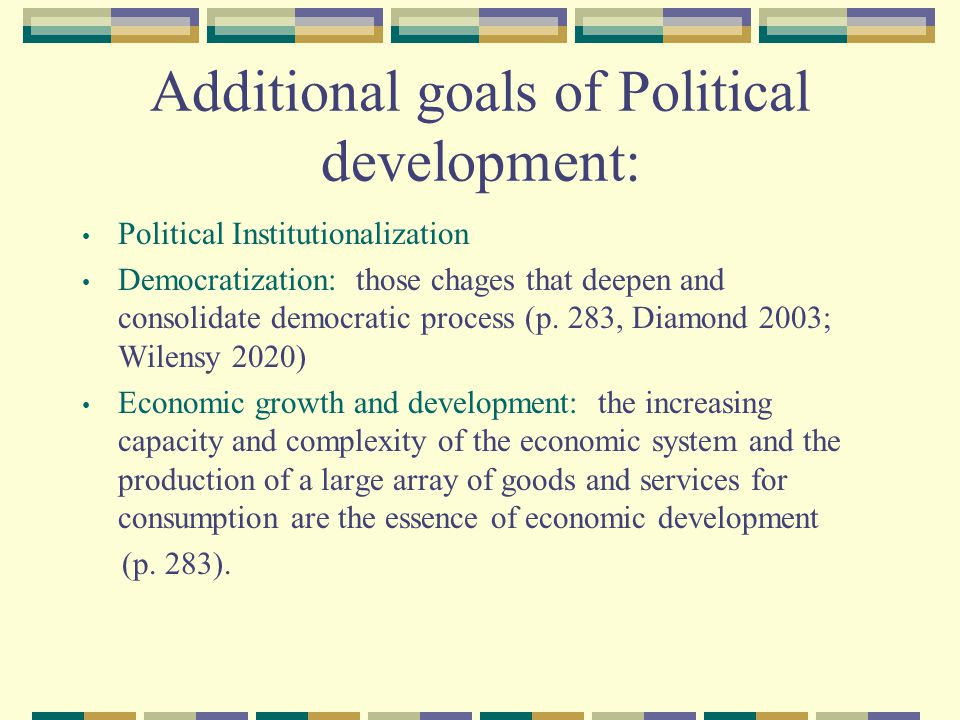Additional goals of Political development: