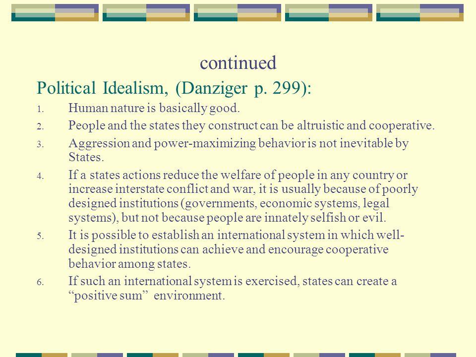 continued Political Idealism, (Danziger p. 299):