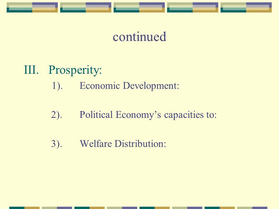 continued III. Prosperity: 1). Economic Development: