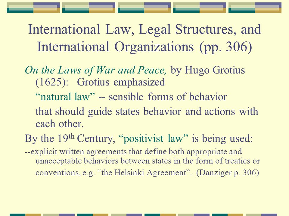 International Law, Legal Structures, and International Organizations (pp. 306)