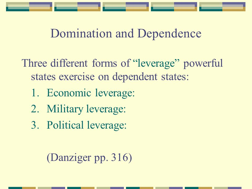 Domination and Dependence
