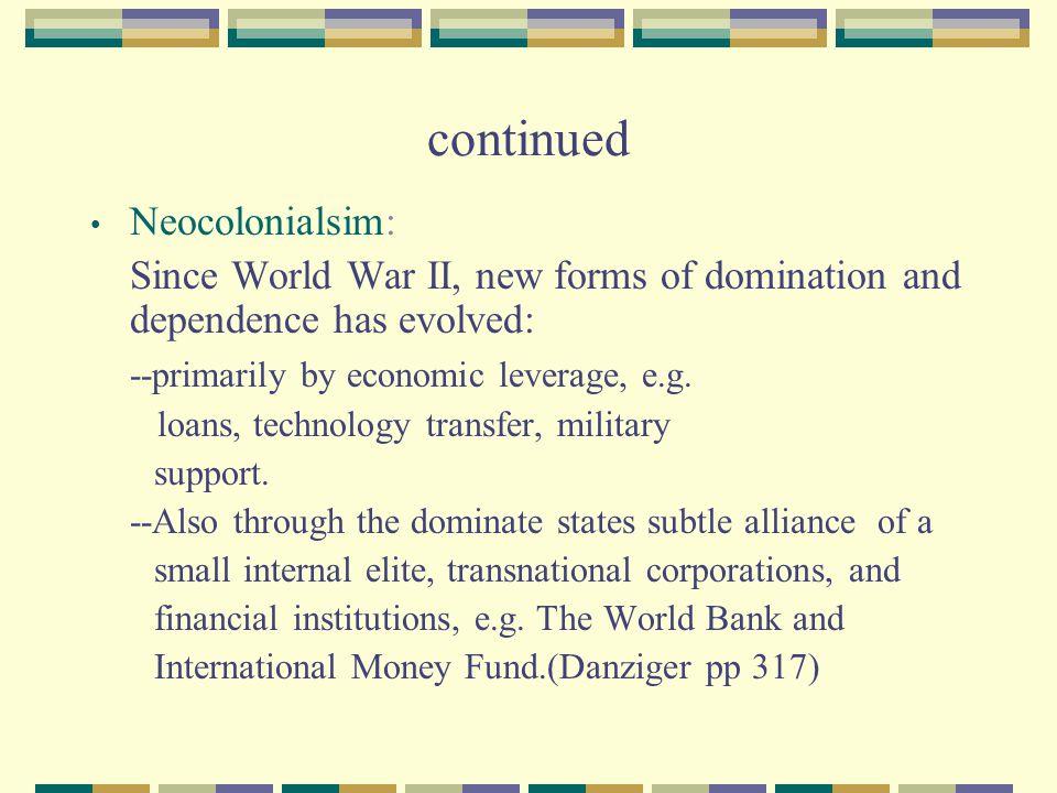 continued Neocolonialsim: