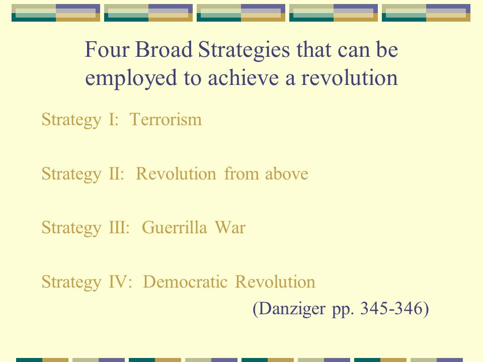 Four Broad Strategies that can be employed to achieve a revolution