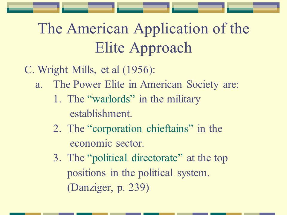The American Application of the Elite Approach