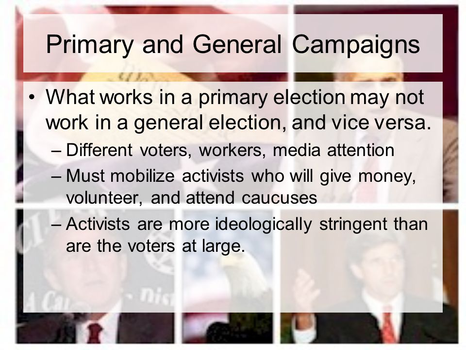 Primary and General Campaigns