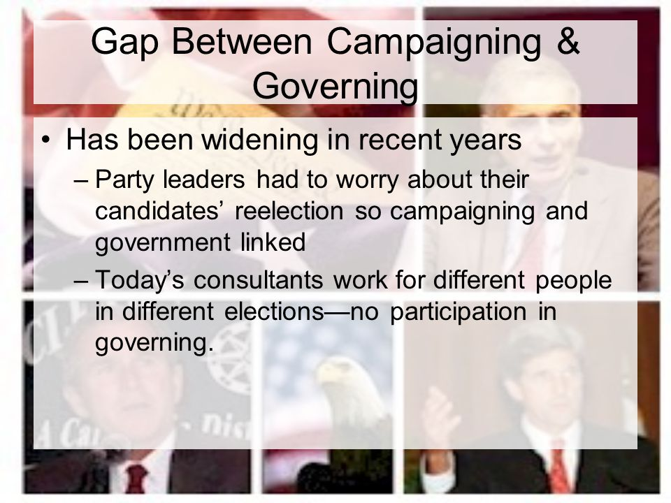 Gap Between Campaigning & Governing