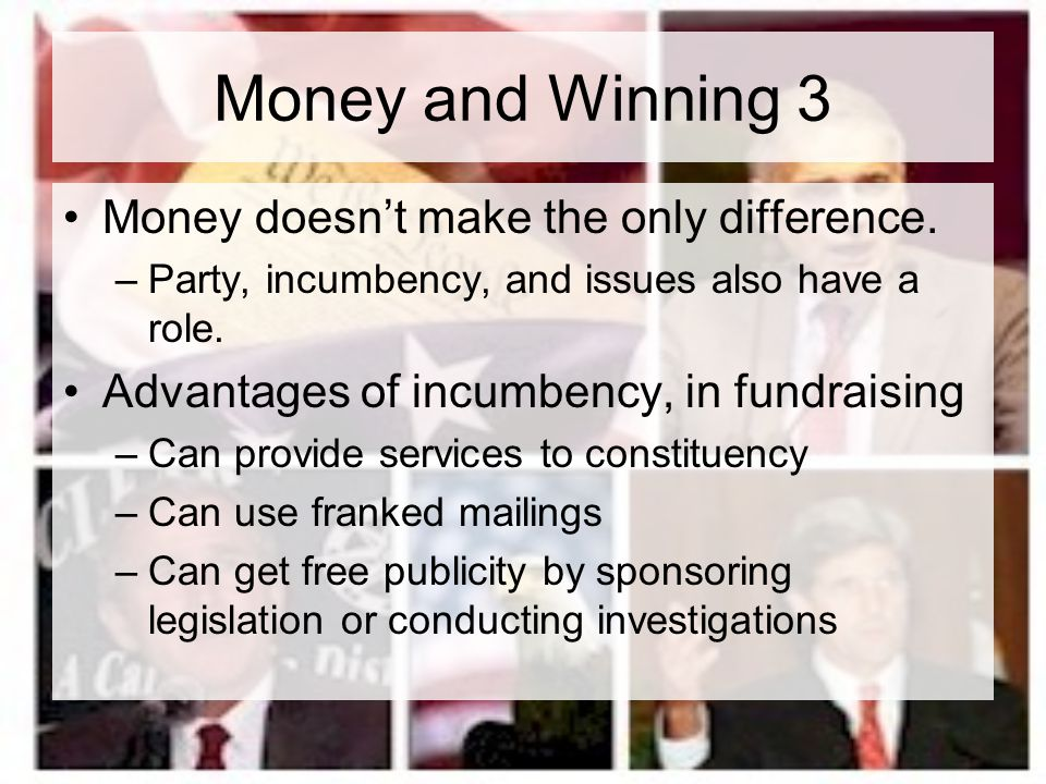 Money and Winning 3 Money doesn't make the only difference.