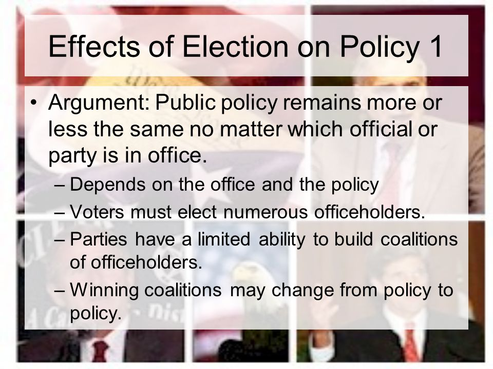 Effects of Election on Policy 1