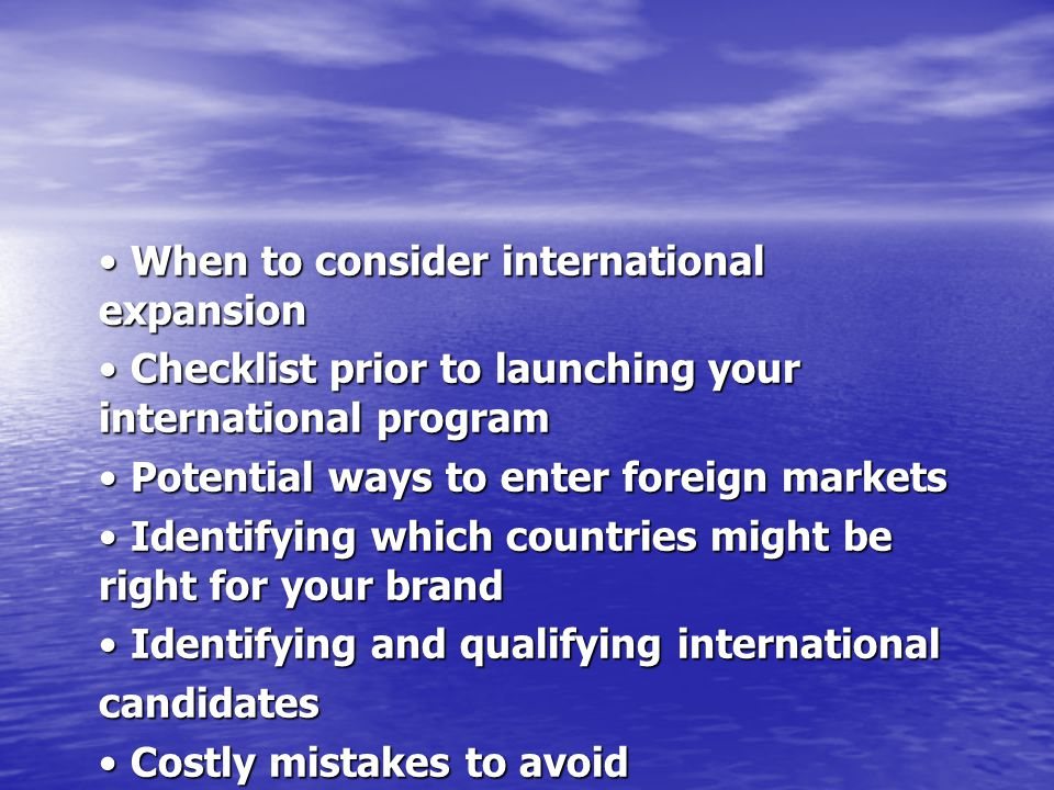 • When to consider international expansion