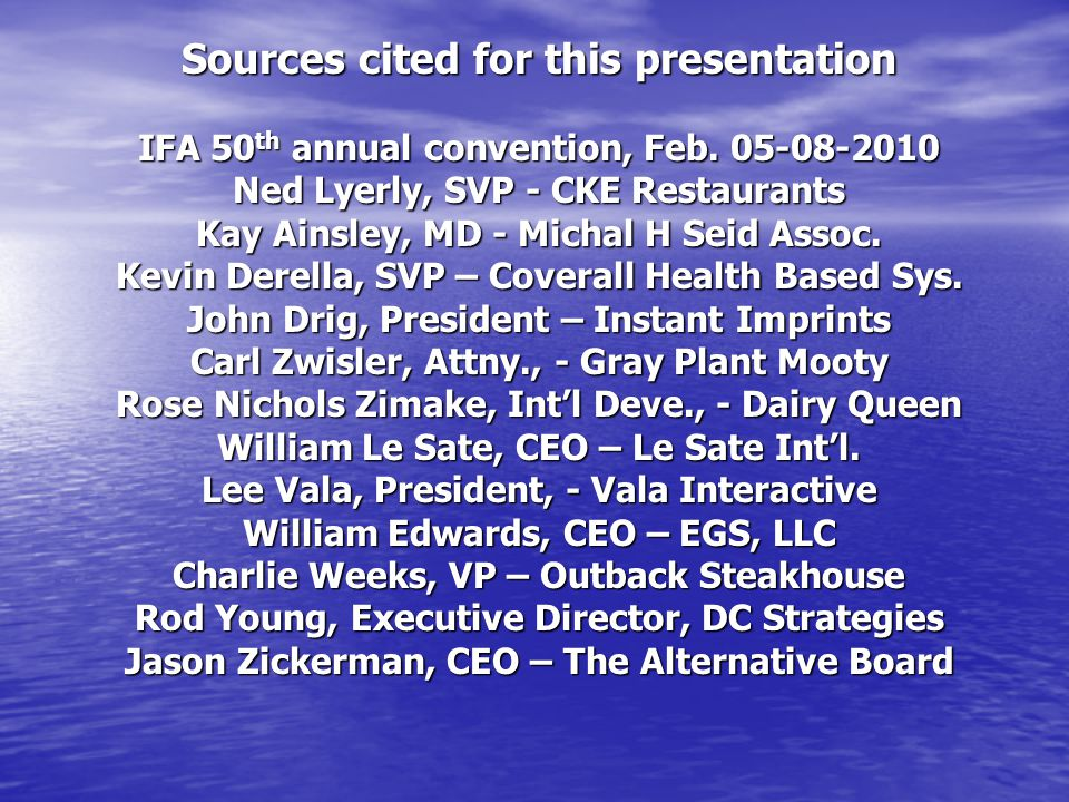 Sources cited for this presentation IFA 50th annual convention, Feb
