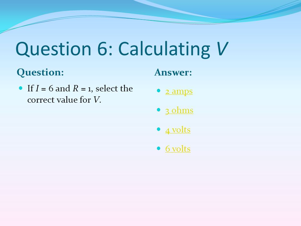 Question 6: Calculating V
