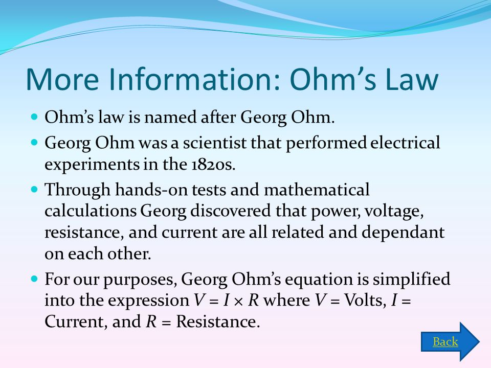 More Information: Ohm's Law