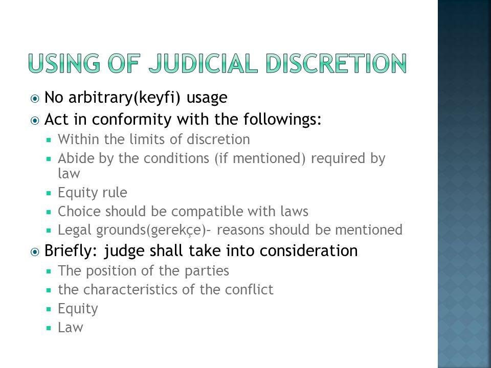 UsINg of JudICIal dIscretION