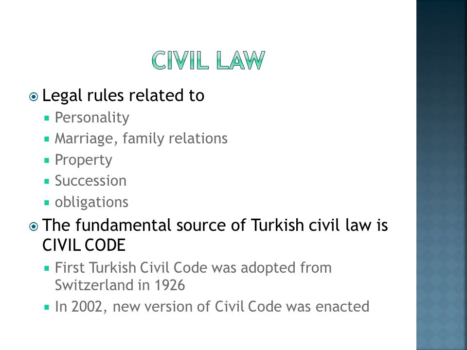 CIVIL LAW Legal rules related to