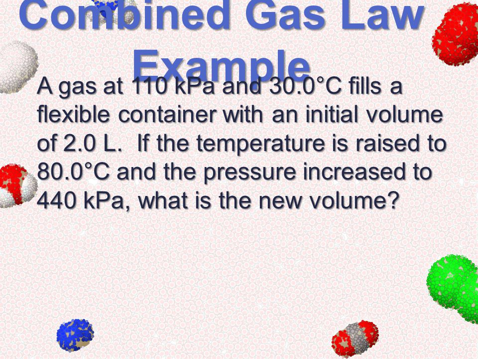 Combined Gas Law Example