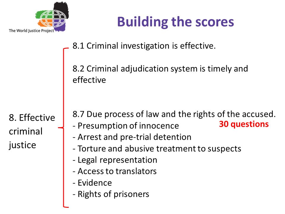 Building the scores 8. Effective criminal justice