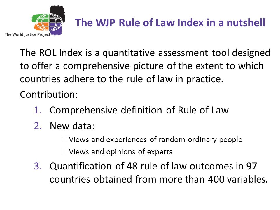 The WJP Rule of Law Index in a nutshell