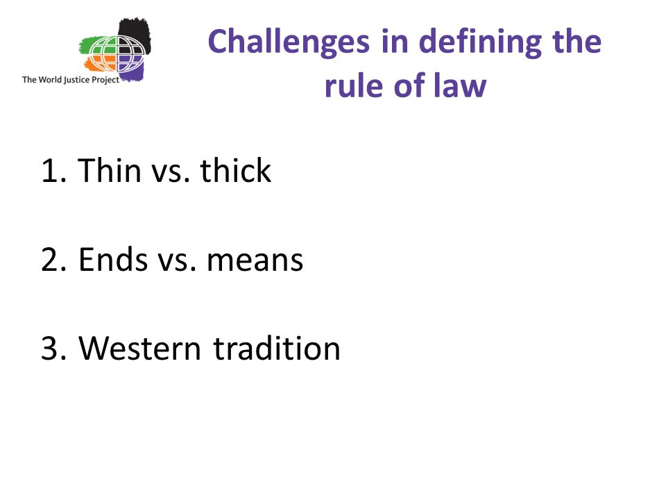 Challenges in defining the rule of law