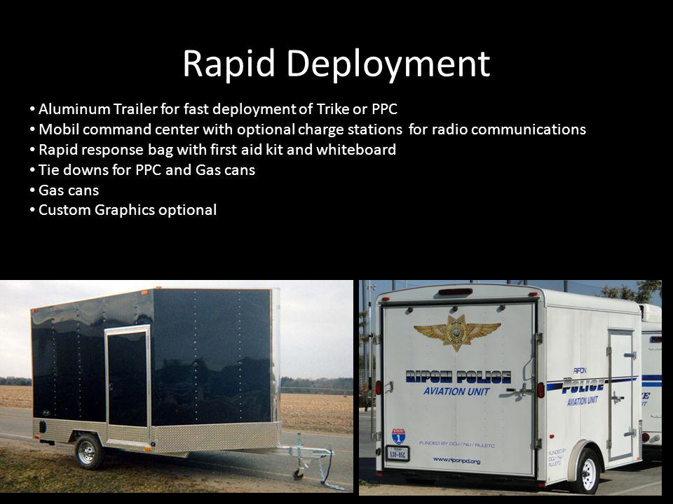 Rapid Deployment Aluminum Trailer for fast deployment of Trike or PPC