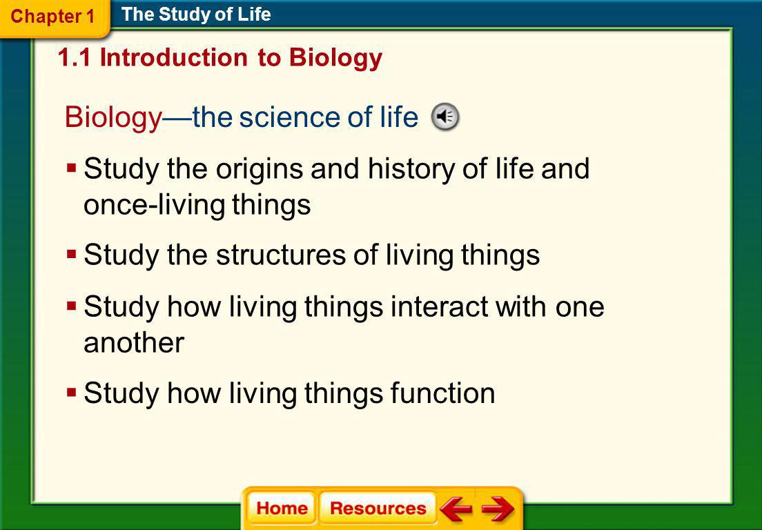 Biology—the science of life