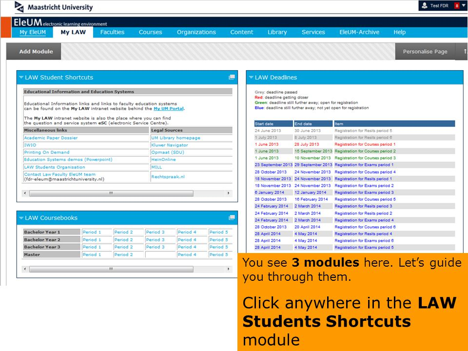 Click anywhere in the LAW Students Shortcuts module
