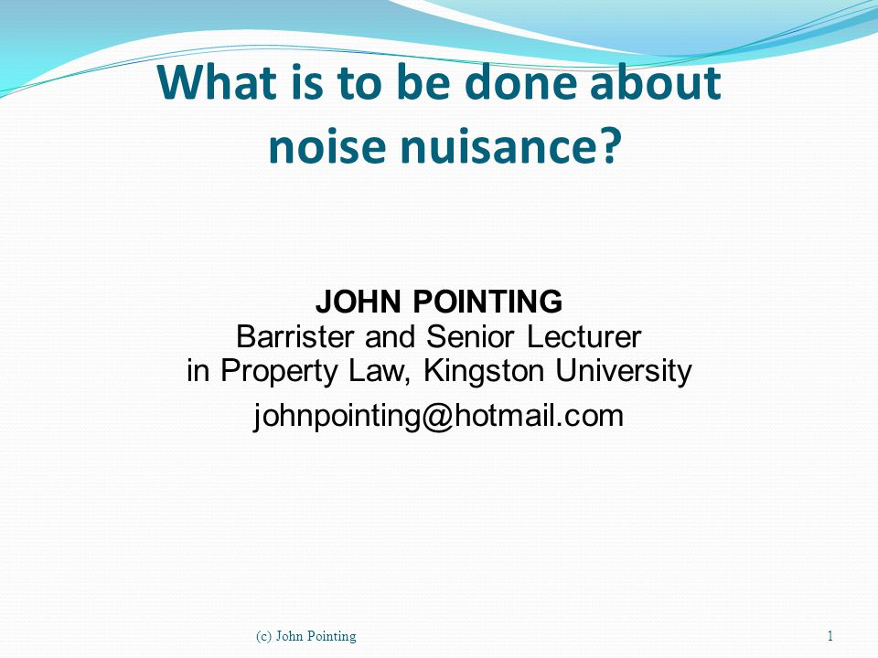 What is to be done about noise nuisance