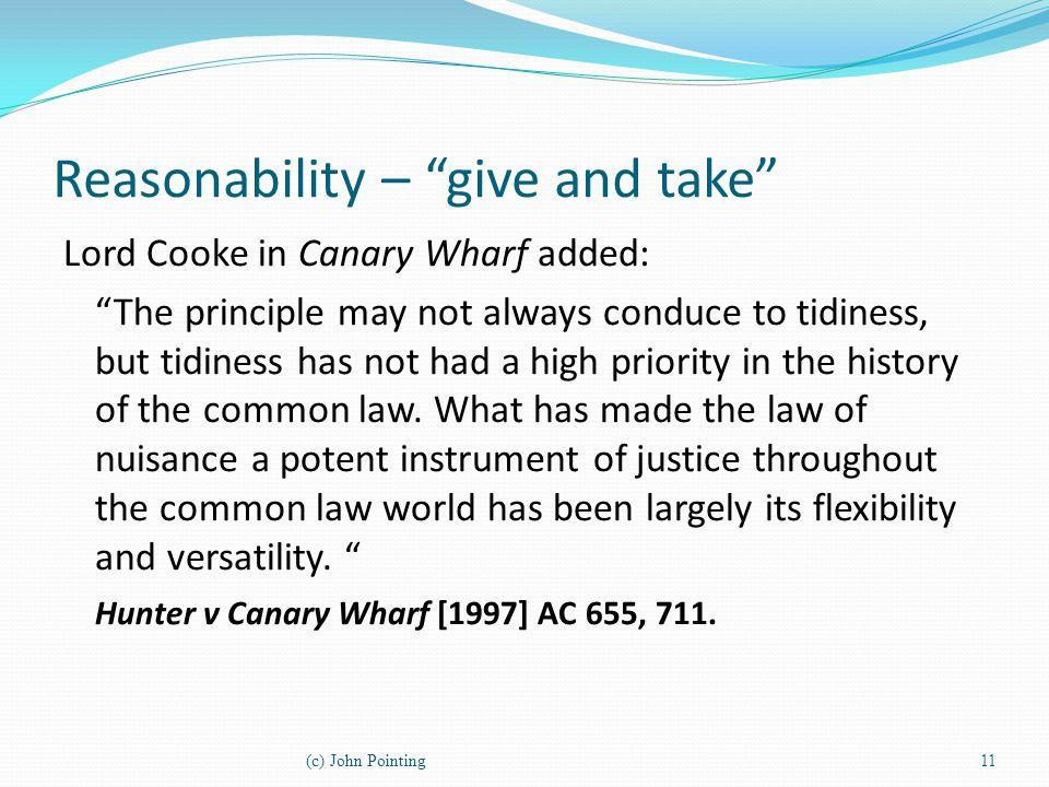Reasonability – give and take