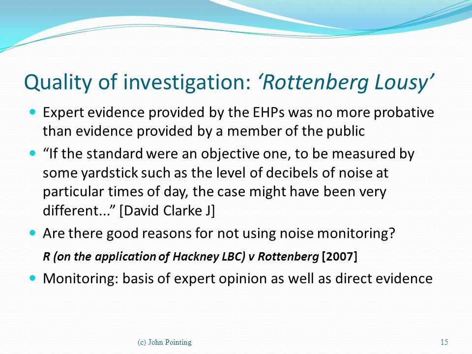 Quality of investigation: 'Rottenberg Lousy'