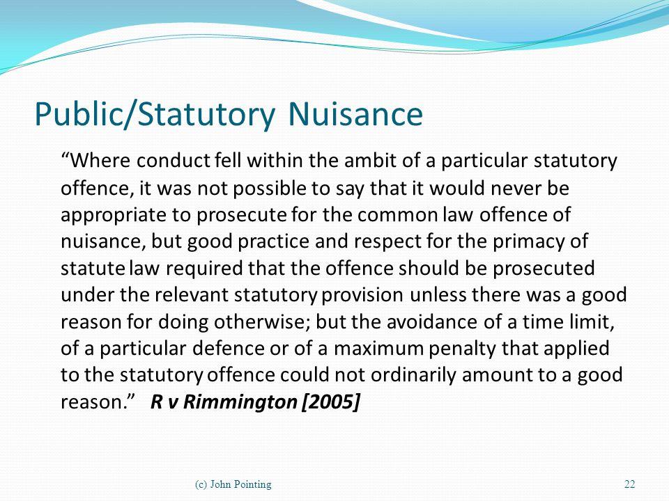 Public/Statutory Nuisance