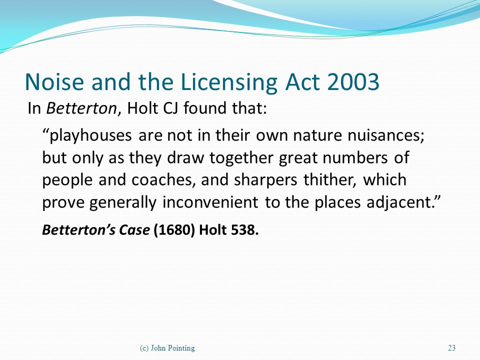 Noise and the Licensing Act 2003