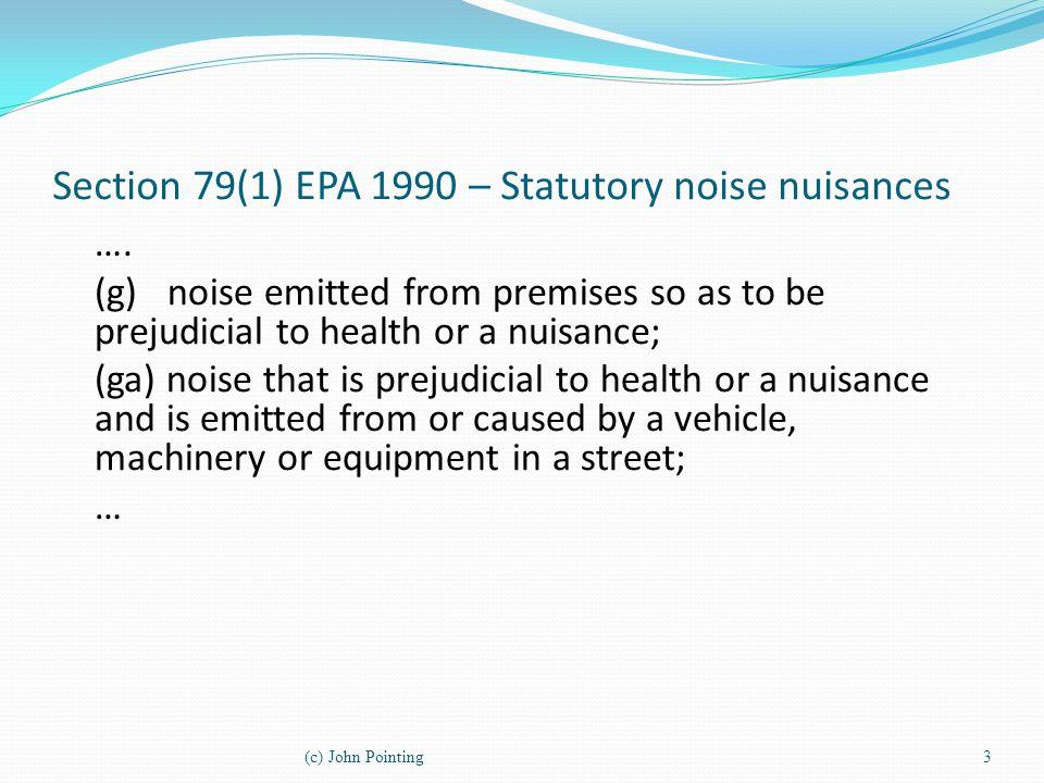 Section 79(1) EPA 1990 – Statutory noise nuisances