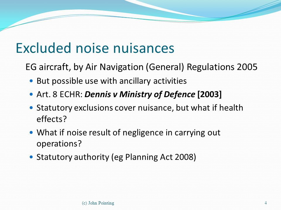 Excluded noise nuisances